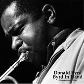 Byrd in Hand (Remastered 2014) by Donald Byrd