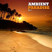 Ambient Paradise, Vol. 4 by Various Artists