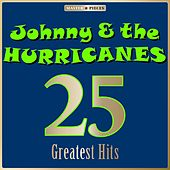 Masterpieces Presents Johnny & The Hurricanes: 25 Greatest Hits de Johnny & The Hurricanes