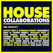 House Collaborations von Various Artists