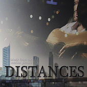 Distances Soundtrack by Various Artists