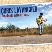 Roadside Attractions von Chris Lavancher