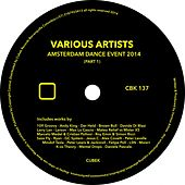 Cubek - Amsterdam Dance Event 2014 (Part 1) - EP by Various Artists