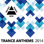 Trance Anthems 2014 - EP by Various Artists