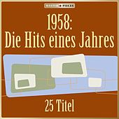 Masterpieces presents 1958: Die Hits eines Jahres (25 Titel) by Various Artists