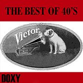 The Best of 40's Victor (Doxy Collection) by Various Artists