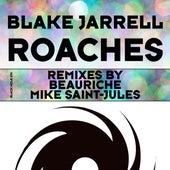 Roaches (Remixes) by Blake Jarrell