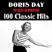 The Best of Doris Day: 100 Classic Hits de Doris Day