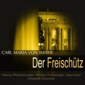 Weber: Der Freischütz, Op. 77, J. 277 by Various Artists