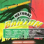 Natural Banton (100% Reggae-Dancehall) de Various Artists