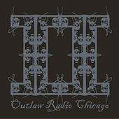 Outlaw Radio Chicago: the Compilation, Vol. 2 de Various Artists