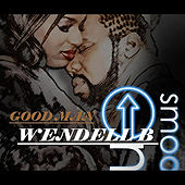 Good Man by Wendell B
