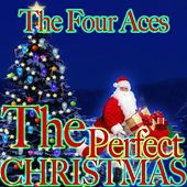 The Perfect Christmas by Four Aces
