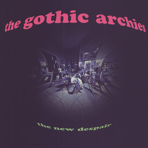 The New Despair by Gothic Archies
