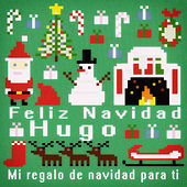 Feliz Navidad Hugo - Mi Regalo de Navidad para Ti de Various Artists