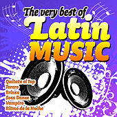 The Very Best of Latin Music by Various Artists