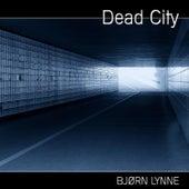 Dead City by Bjørn Lynne