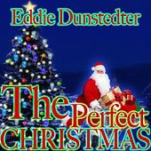 The Perfect Christmas de Eddie Dunstedter