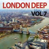 London Deep, Vol. 7 (The Sound of United Kingdom) von Various Artists