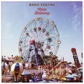 Make Believing von Annie Keating