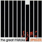 The Great Mistake (Music from the Motion Picture) by Spiller
