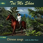 Tai Mo Shan: Chinese Songs by Attila Kovacs