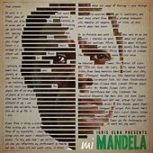 Idris Elba Presents mi Mandela by Idris Elba