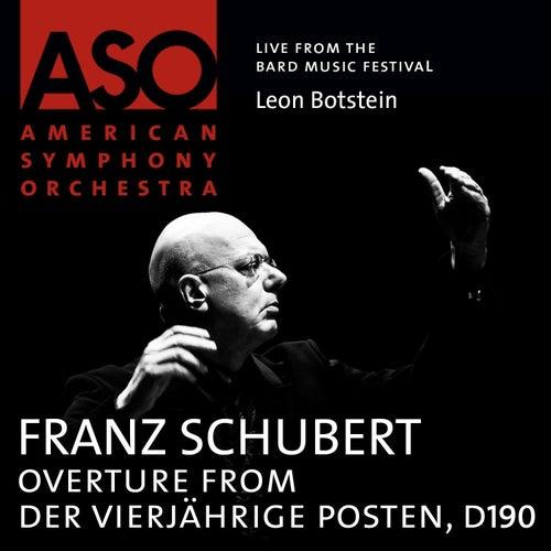 Schubert: Overture from Der vierjährige Posten, D. 190 by Leon Botstein