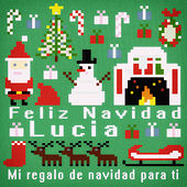 Feliz Navidad Lucia - Mi Regalo de Navidad para Ti de Various Artists