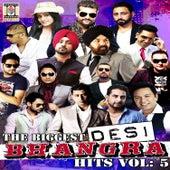 The Biggest Desi Bhangra Hits, Vol. 5 de Various Artists