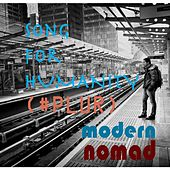 Song for Humanity (#Plur) by Modern Nomad