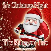 It's Christmas Night de The Kingston Trio
