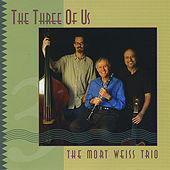The Three Of Us by Mort Weiss