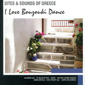 I Love Bouzouki Dance by Various Artists