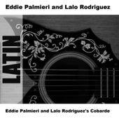 Eddie Palmieri and Lalo Rodriguez's Cobarde de Eddie Palmieri