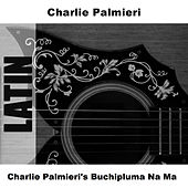 Charlie Palmieri's Buchipluma Na Ma de Charlie Palmieri