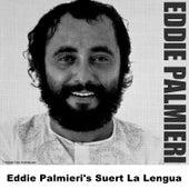 Eddie Palmieri's Suert La Lengua de Eddie Palmieri
