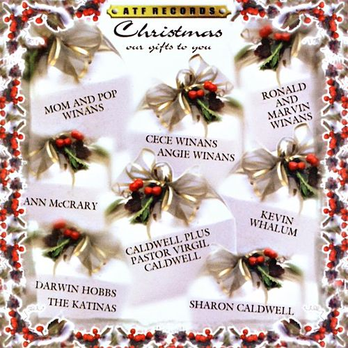 Christmas Our Gift by Various Artists