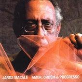 Amor, Ordem & Progresso by Jards Macalé