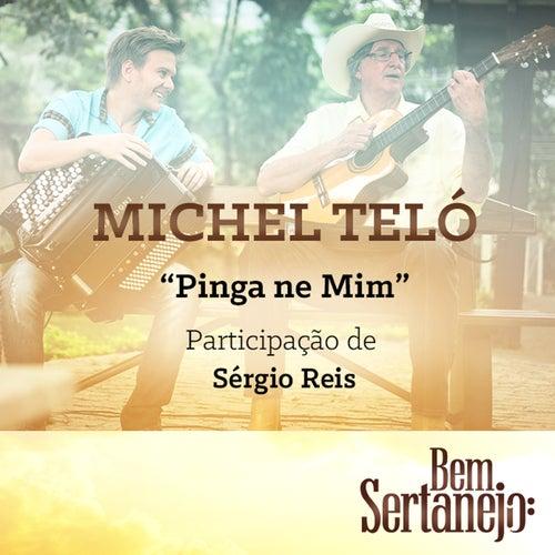 Pinga Ne Mim - Single by Michel Teló