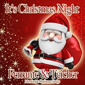 It's Christmas Night by Ferrante and Teicher