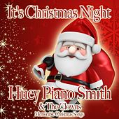 It's Christmas Night by Huey