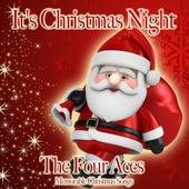 It's Christmas Night de Four Aces