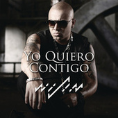 Yo Quiero Contigo by Wisin