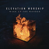 Wake Up The Wonder de Elevation Worship