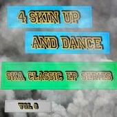 4 Skin up and Dance - Ska Classic EP Series, Vol. 6 de Various Artists