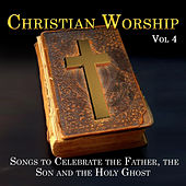 Christian Worship, Vol. 4 de Various Artists