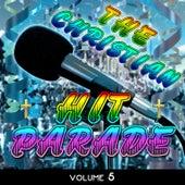 The Christian Hit Parade, Vol. 5 de Various Artists