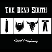 Good Company von The Dead South
