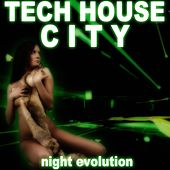 Tech House City by Various Artists